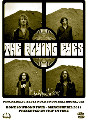 The Flying Eyes Done So Wrong Tour 2011